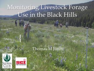 Monitoring Livestock Forage Use in the Black Hills