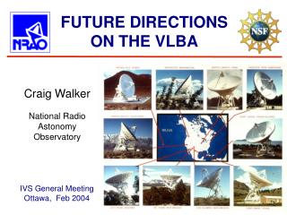 FUTURE DIRECTIONS ON THE VLBA