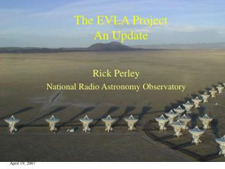 The EVLA Project An Update
