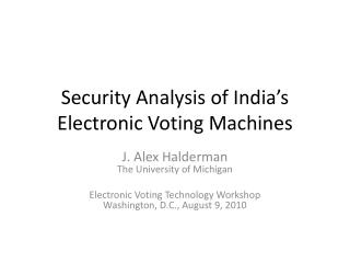 Security Analysis of India's Electronic Voting Machines