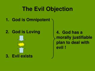 The Evil Objection