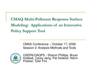 CMAQ Multi-Pollutant Response Surface Modeling:  Applications of an Innovative Policy Support Tool