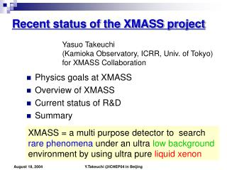 Recent status of the XMASS project