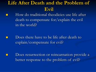 Life After Death and the Problem of Evil