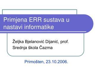 Primjena ERR sustava u nastavi informatike