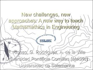 New challenges, new approaches: A new way to teach Mathemathics in Engineering