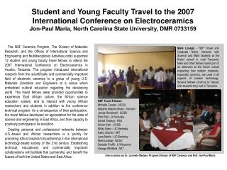 Student and Young Faculty Travel to the 2007 International Conference on Electroceramics  Jon-Paul Maria, North Carolina