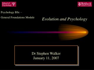 Evolution and Psychology