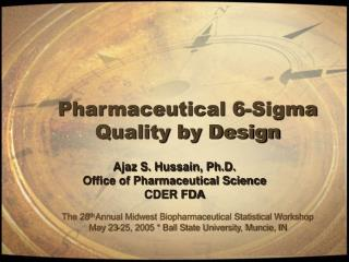 Pharmaceutical 6-Sigma Quality by Design