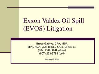 Exxon Valdez Oil Spill (EVOS) Litigation