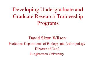 Developing Undergraduate and Graduate Research Traineeship Programs
