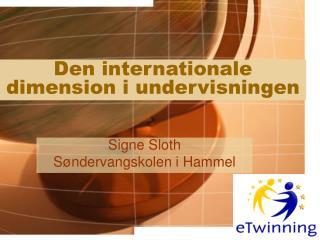 Den internationale dimension i undervisningen