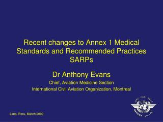 Recent changes to Annex 1 Medical Standards and Recommended Practices SARPs