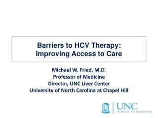 Barriers to HCV Therapy:  Improving Access to Care