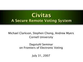Civitas A Secure Remote Voting System