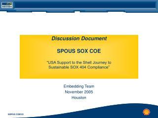 Discussion Document SPOUS SOX COE