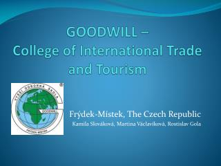 GOODWILL  – Colle ge of  International  Trade  and  Tourism