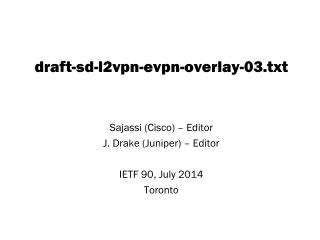 draft-sd-l2vpn-evpn-overlay-03.txt