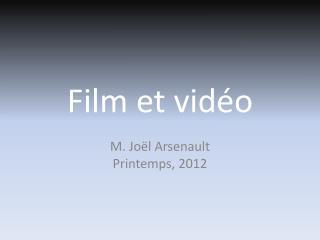 Film et  vidéo