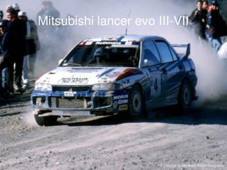Mitsubishi lancer evo III-VII