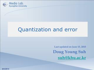 Quantization and error