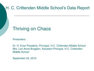 H. C. Crittenden Middle School�s Data Report