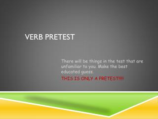 Verb Pretest