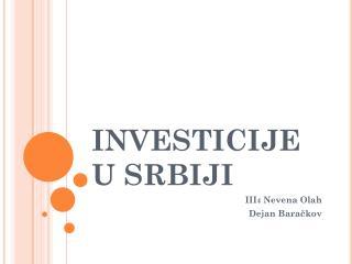 INVESTICIJE U SRBIJI