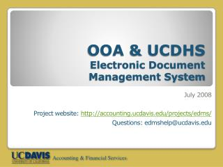 EDMS Infrastructure Overview - UCDavis Accounting  Financial ...
