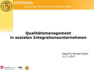 Qualitätsmanagement  in sozialen Integrationsunternehmen