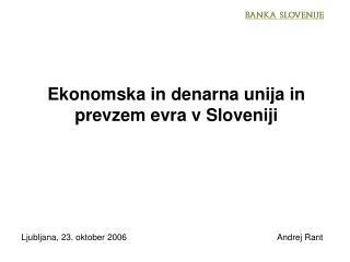 Ekonomska in denarna unija in prevzem evra v Sloveniji