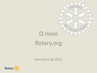 O novo Rotary Setembro  de 2013