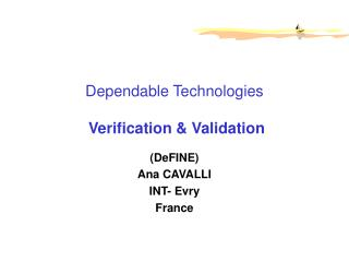Dependable Technologies Verification & Validation