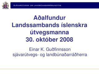 Aðalfundur  Landssambands íslenskra útvegsmanna 30. október 2008