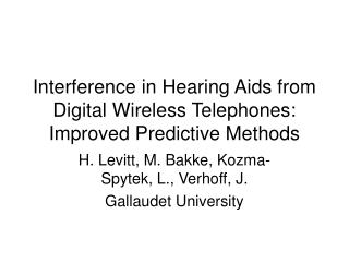 Interference in Hearing Aids from Digital Wireless Telephones: Improved Predictive Methods