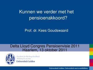 Delta Lloyd Congres Pensioenvisie 2011 Haarlem, 13 oktober 2011