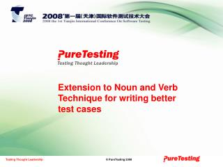 Extension to Noun and Verb Technique for writing better test cases