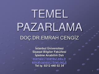 TEMEL PAZARLAMA