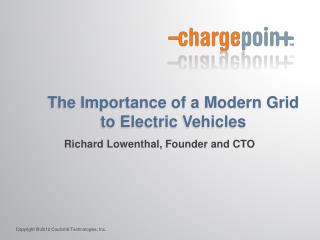The Importance of a Modern Grid to Electric Vehicles