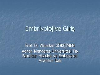 Embriyolojiye Giriş