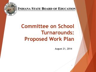 Committee on School  Turnarounds:  Proposed Wor k Plan