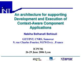 An architecture for supporting Development and Execution of Context-Aware Component Applications