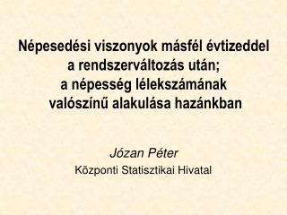 Józan Péter Központi Statisztikai Hivatal
