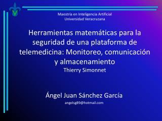 Ángel Juan Sánchez García angelsg89@hotmail