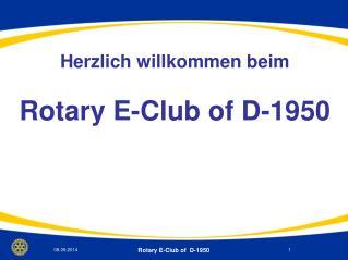 Herzlich willkommen beim Rotary E-Club of D-1950