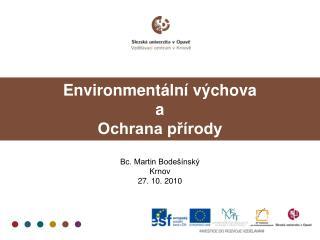 Environmentální výchova  a  Ochrana přírody
