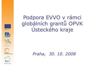 Podpora EVVO v r�mci glob�ln�ch grant? OPVK �steck�ho kraje