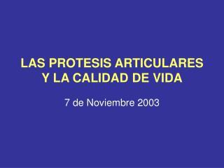 LAS PROTESIS ARTICULARES Y LA CALIDAD DE VIDA