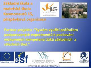 Základní škola a mateřská škola Kosmonautů 15, příspěvková organizace