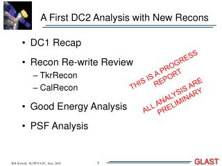 A First DC2 Analysis with New Recons